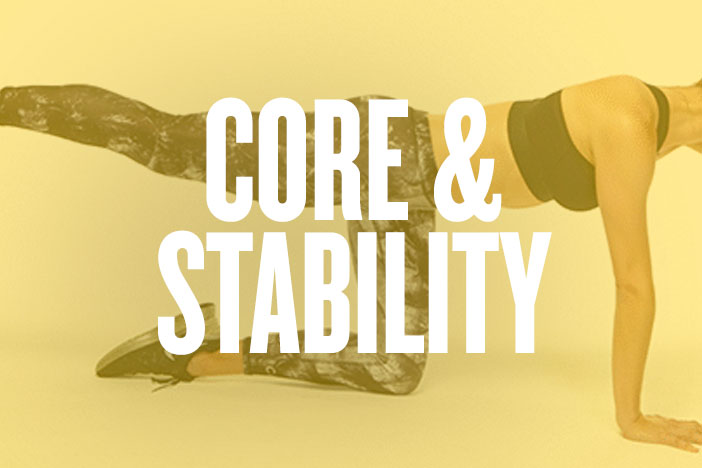 CORE & STABILITY